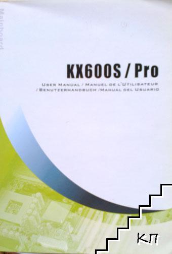 KX600S / Pro