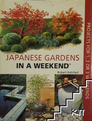 Japanese gardens in a weekend
