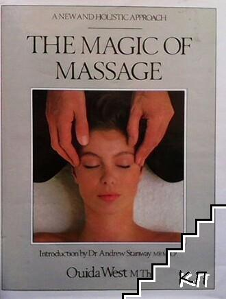 The Magic of Massage: New and Holistic Approach