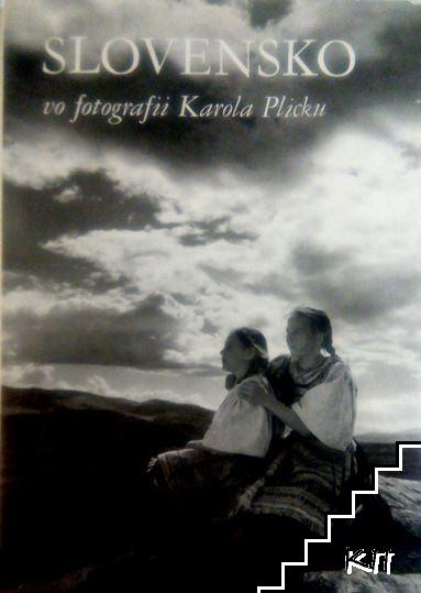 Slovensko vo fotografii Karola Plicku