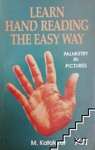 Learn Hand Reading the Easy Way: Palmistry In Pictures