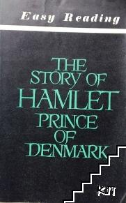 The Story of Hamlet, prince of Denmark