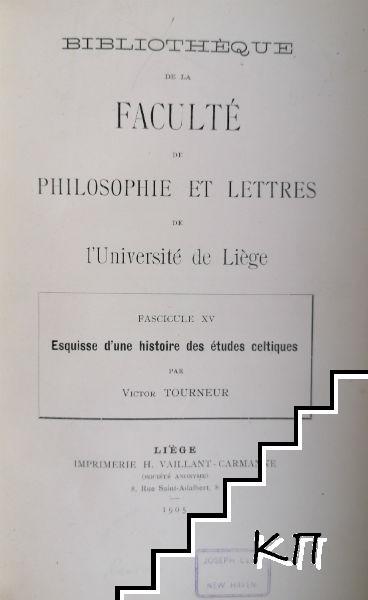 Biblioteque de la faculte de philosophie et lettres de l'Universite de Liege. Fascicule 15: Esquisse d'une histoire des etudes celtiques