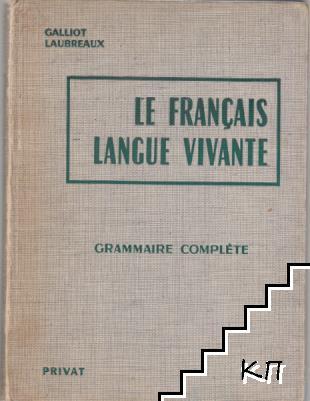 Le Francais langue vivante