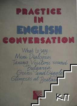 Practice in english conversatio