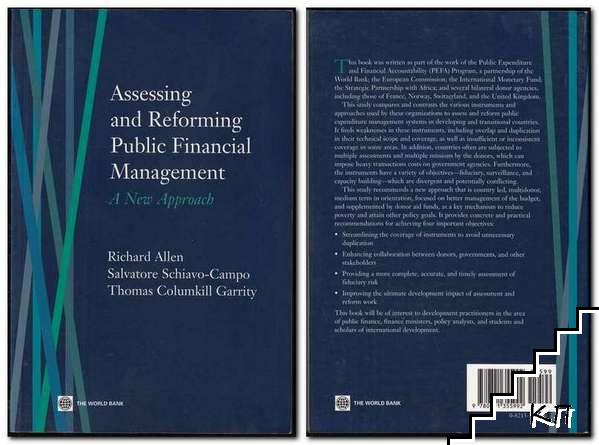 Assessing and Reforming Public Financial Management: A New Approach