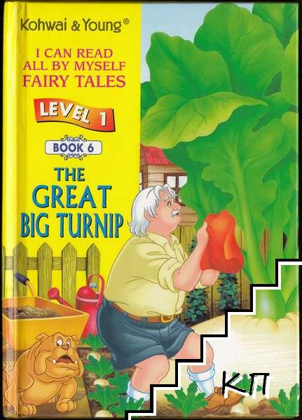 The Great Big Turnip: Level 1 Book 6