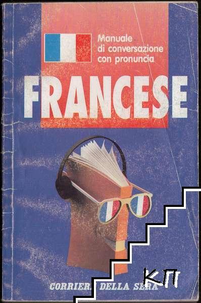Manuale di conversazione con pronuncia: Francese