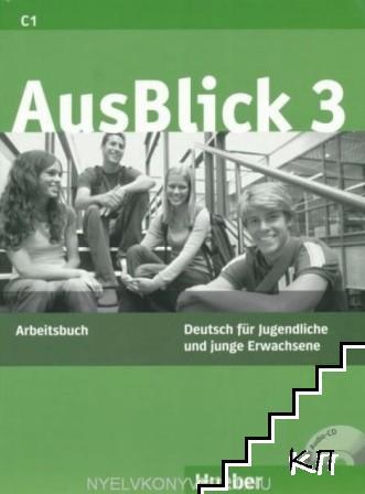 AusBlick 3. Arbeitsbuch C1