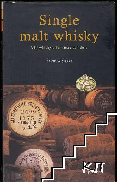 Single malt whisky: välj whisky efter smak och doft