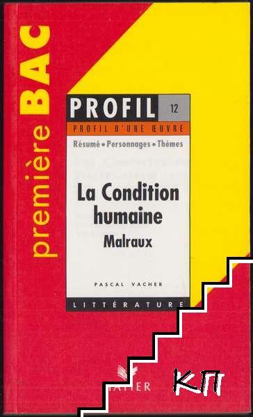 La Condition humaine, Malraux