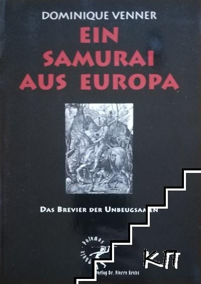 Ein Samurai aus Europa