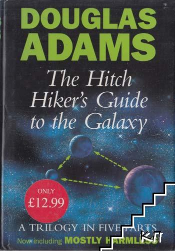 The Hitch Hicker's Guide to the Galaxy