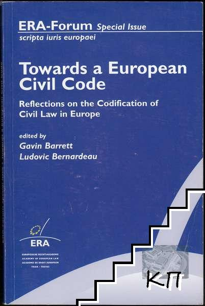 Towards a European Civil Code: Reflections on the Codification of Civil Law in Europe