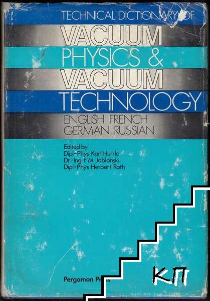 Technical Dictionary of Vacuum Physics and Technology: English-French-German-Russian