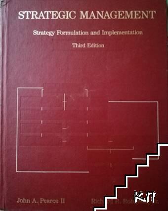 Strategic Management: Strategy Formulation and Implementation