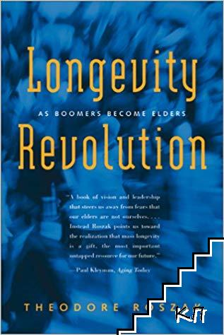 Longevity Revolution: As Boomers Become Elders