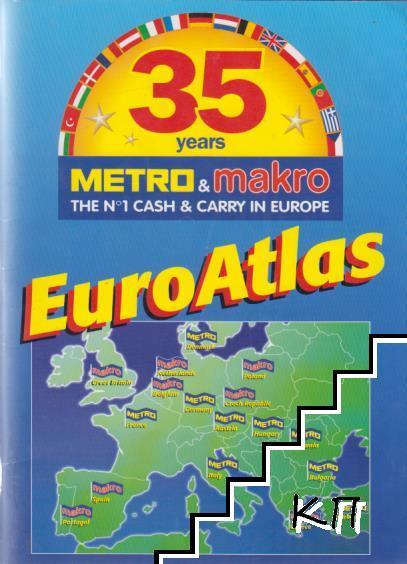 Euro Atlas. 35 Years Metro & Makro
