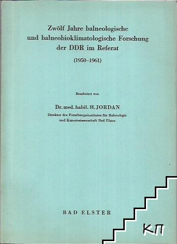 Zwölf Jahre balneologische und balneobioklimatologische Forschung der DDR im referat