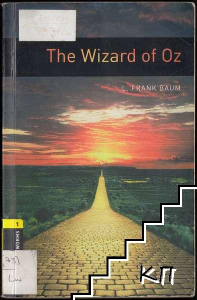 Oxford Bookworms Library. Stage 1: The Wizard of Oz - 400 Headwords