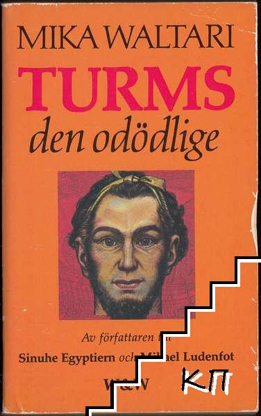 Turms den odödlige: tio böcker om hans jordiska liv omkring 520-450