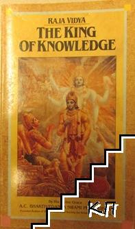 Raja Vidya: The King of Knowledge
