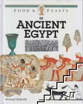 Food and Feasts: With the Aztecs / Food and Feasts: In Ancient Egypt / Food and Feasts: In Tudor Times (Допълнителна снимка 1)