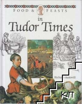 Food and Feasts: With the Aztecs / Food and Feasts: In Ancient Egypt / Food and Feasts: In Tudor Times (Допълнителна снимка 2)