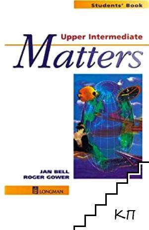 Matters. Student's Book: Upper Intermediate