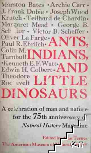 Ants, Indians, and Little Dinosaurs