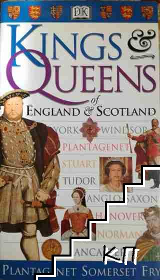 Kings & Queens of England & Scotland