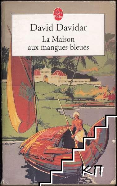 La Maison aux mangues bleues