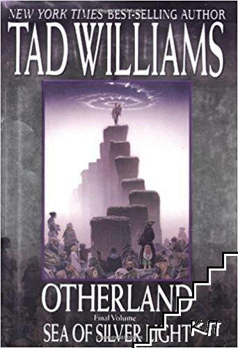 Otherland. Vol. 4: Sea of Silver Light