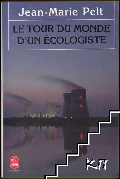 Le tour du monde d'un écologiste