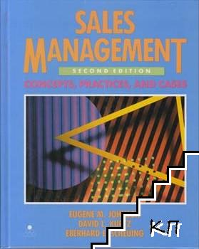 Sales Management - Concepts, Practices, and Cases