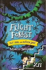 Fright Forest. Book 1: Elf Girl and Raven Boy