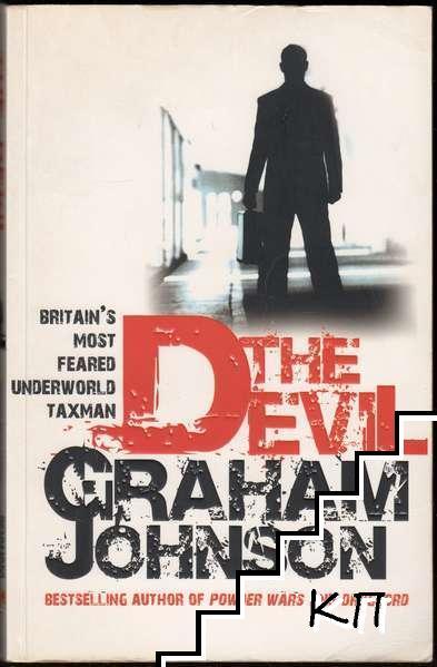The Devil: Britain's Most Feared Underworld Taxman