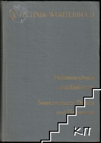 Technik Wörterbuch. Semiconductor Physics and Electronics: English-German, German-English