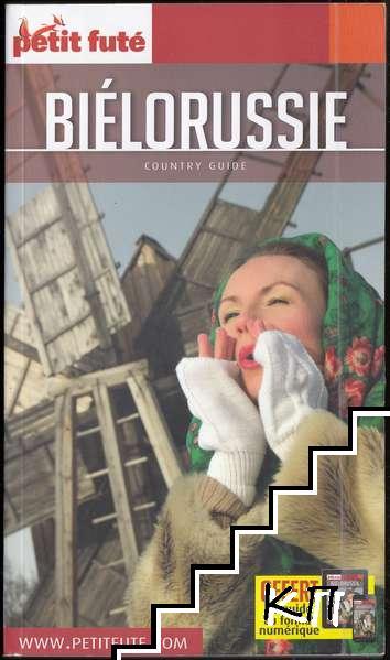 Petit Futé Biélorussie: Country Guide
