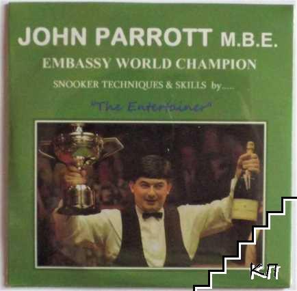 John Parrot. Embassy World Champion