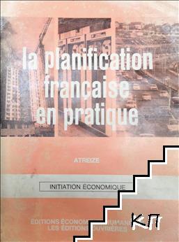 La planification française en pratique