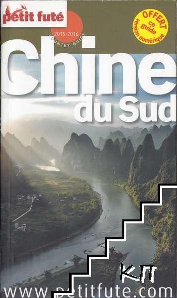 Petit Futé Chine du Sud: Country Guide