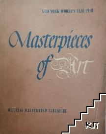 Masterpieces of Art: Catalogue of European & American Paintings 1500-1900. Official Illustrated Catalogue Worlds Fair