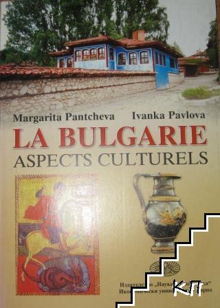 La Bulgarie. Parttie 2: Aspects Culturels