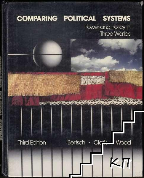 Comparing Political Systems: Power and Policy in Three Worlds