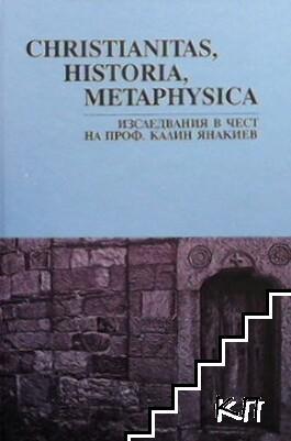 Christianitas, Historia, Metaphysica