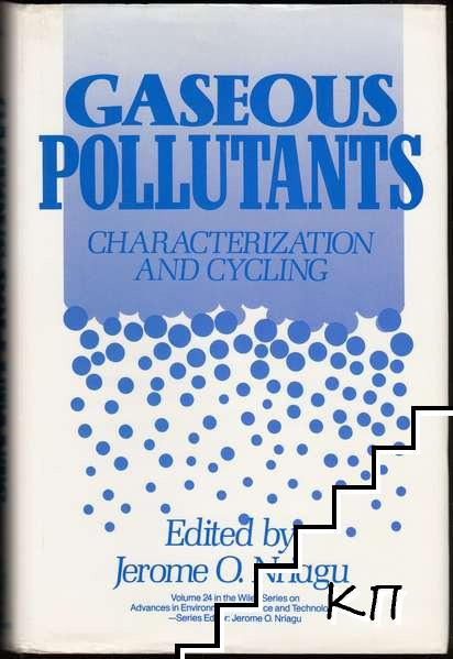 Gaseous Pollutants: Characterization and Cycling