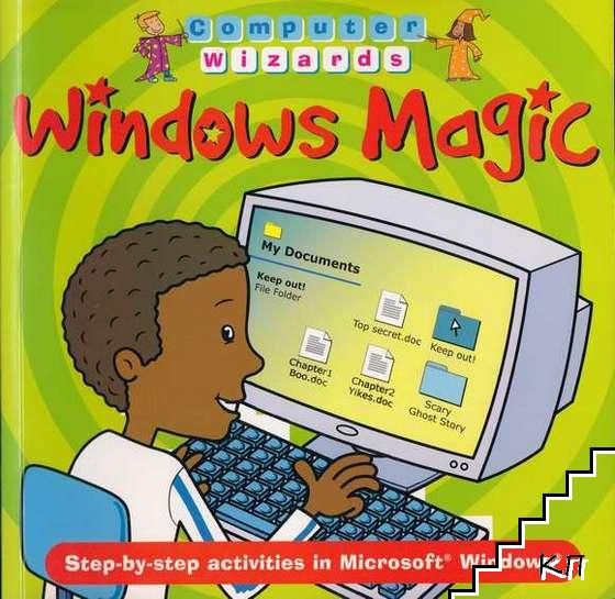Computer Wizards: Windows Magic