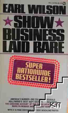 Show Business Laid Bare
