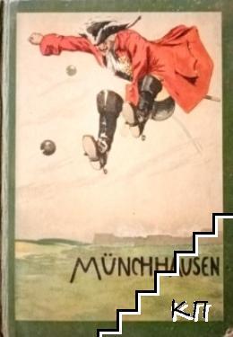 Reisen und Abenteuer des Freiherrn von Münchhausen wie er diesselben im Kreise seiner Freunde selbst zu erzählen pflegte